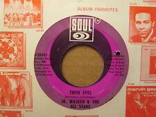JR. WALKER & The All Stars - These Eyes / I've Got To Find    SOUL 35067 - 45rpm