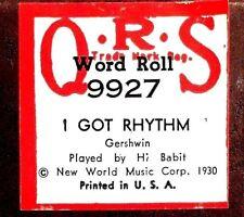 QRS Word Roll George Gershwin I GOT RHYTHM Hi Babit 9927 Player Piano Roll