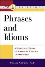 PHRASES AND IDIOMS - SPEARS, RICHARD A. - NEW PAPERBACK BOOK