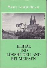 Elbtal u.Lösshügelland bei Meissen/Hirschstein=Werte unserer Heimat/Band 32/1979