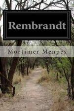 Rembrandt by Mortimer Menpes 9781502458841 (Paperback, 2014)