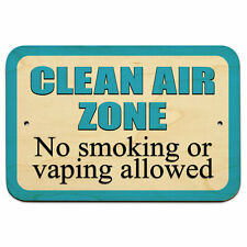 "Clean Air Zone No Smoking or Vaping Allowed 9"" x 6"" Wood Sign"