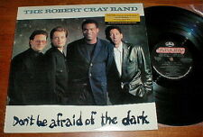 "ROBERT CRAY ""Don't Be Afraid Of The Dark"" LP PROMO NM+"