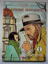 RHAPSODIE HONGROISE Les Aventures de Max Fridman 1982 GIARDINO Comme Neuf