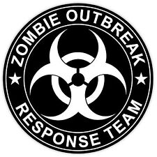 "Zombie Outbreak Response Team sign sticker decal 4"" x 4"""