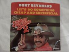 "BURT REYNOLDS ""Something Cheap & Superficial"" PICTURE SLEEVE! ONLY NEW COPY eBAY"