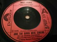 """SWEET PEOPLE * AND THE BIRDS WERE SINGING * 7"""" SINGLE VERY GOOD 1978"""