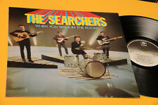 THE SEARCHERS LP WHEN YOU WALK..UK NM ! TOP COLLECTORS AUDIOFILI