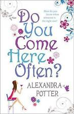 Do You Come Here Often?, Alexandra Potter | Paperback Book | Good | 978034091964