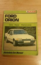 AUTODATA 321 FORD ORION 1983 TO 1987 CAR REPAIR MANUAL NOT HAYNES WITH FREE P&P