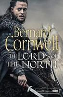 The Lords of the North (The Last Kingdom Series, Book 3) by Cornwell, Bernard |