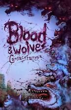 Blood and Wolves by Candace Farrugia (2012, Paperback)