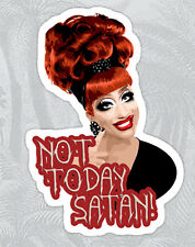 Bianca Del Rio Not Today, Satan RuPaul's Drag Race Sticker decal car laptop cute