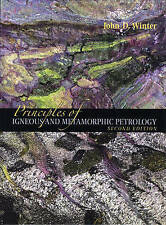 Principles of Igneous and Metamorphic Petrology (2nd Edition) by John D. Winter