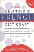 Collins Beginner's French Dictionary, 4th Edition [Collins Language] [ HarperCol