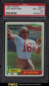 1981 Topps Football Joe Montana ROOKIE RC #216 PSA 8.5 NM-MT+