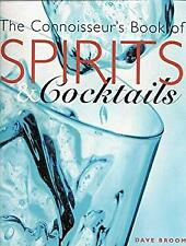 Connoisseur's Book of Spirits and Cocktails by Broom, Dave-ExLibrary