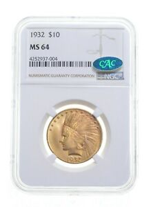 MS64 1932 $10 Indian Head Gold Eagle - CAC - Graded NGC *4888