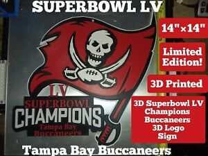 """LIMITED EDITION NFL Superbowl LV CHAMPIONS Tampa Bay Buccaneers 3D SIGN 14""""×14"""""""