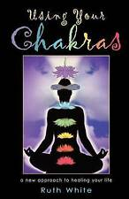 Using Your Chakras: A New Approach to Healing Your Life-ExLibrary