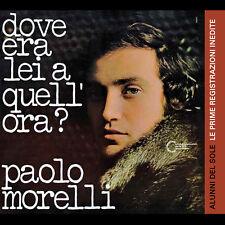 PAOLO MORELLI/ALUNNI DEL SOLE Dove era lei a quell'ora? CD italian prog