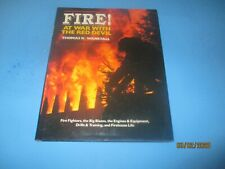 """""""FIRE! AT WAR WITH THE RED DEVIL"""" BOOK BY THOMAS K WANSTALL"""