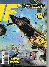 F MOTORI IN PISTA n.17 di NOBORU ROKUDA - STAR COMICS
