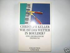 CHRISTOPH KELLER WIE IST DAS WETTER IN BOULDER