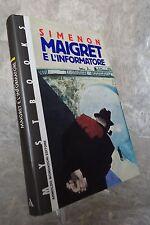 GEORGES SIMENON MAIGRET E L'INFORMATORE MONDADORI MYSTBOOKS 1991