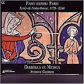 Paris expers Paris - Ecole de Notre-Dame, 1170-1240 /Diabolus in Musica · Guerbe