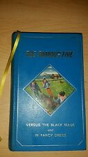 AN VINTAGE THE FAMOUS FIVE: VERSUS THE BLACK MASK/IN FANCY DRESS HARDBACK BOOK