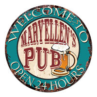 CPWP-0954 MARYELLEN'S PUB OPEN 24HRS Chic Sign Mother's day Birthday Gift