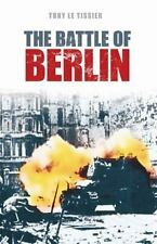 Battle of Berlin 1945 by Le Tissier, Tony