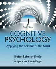 Cognitive Psychology : Applying the Science of the Mind 3rd Ed.