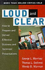 USED (GD) Loud And Clear: How To Prepare And Deliver Effective Business And Tech