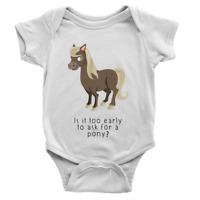 Is It Too Early... Babygrow Pony Horse Rider Funny Joke New Baby Girl Present