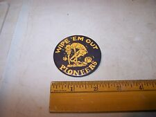 MOORESVILLE INDIANA Basketball Pinback Button Pin WIPE EM OUT PIONEERS