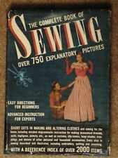 The Complete Book of Sewing, Antique hardcover 1943, Constance Talbot