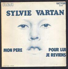SYLVIE VARTAN 45T SP 1972 RCA 40.014 MON PERE