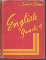 English Grade 4 -- Second Edition 1952 by American Book Co. Stoddard