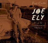Joe Ely - The Lubbock Tapes: Full Circle [New CD]