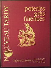 Tardy : Poteries grès faïences : France Tome 6