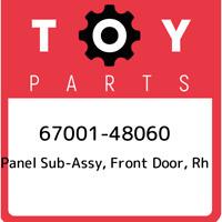 67001-48060 Toyota Panel sub-assy, front door, rh 6700148060, New Genuine OEM Pa