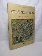 Ortelius - Civitates Orbis Terrarum / Città del mondo. Europa / Americhe - 1990