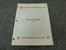 Yanmar YHT60 Tiller Owner Owner's Operator Manual User Guide