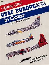 205n/ Squadron Signal - Fighting Colors - USAF in Europe in Color - TOPP HEFT