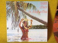 2*LP TAHITI D'HIER ET D'AUJOURD'HUI - Festival 192 - MAURICE BITTER