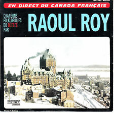 "7"" FRENCH EP 45 TOURS RAOUL ROY ""Le Chant De L'alouette +3"" 1965 QUEBEC"