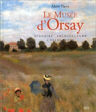 Le Musee D'orsay - Histoire, Architecture, Collections