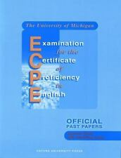 The University of Michigan Examination for the Certificate of Proficiency in Eng